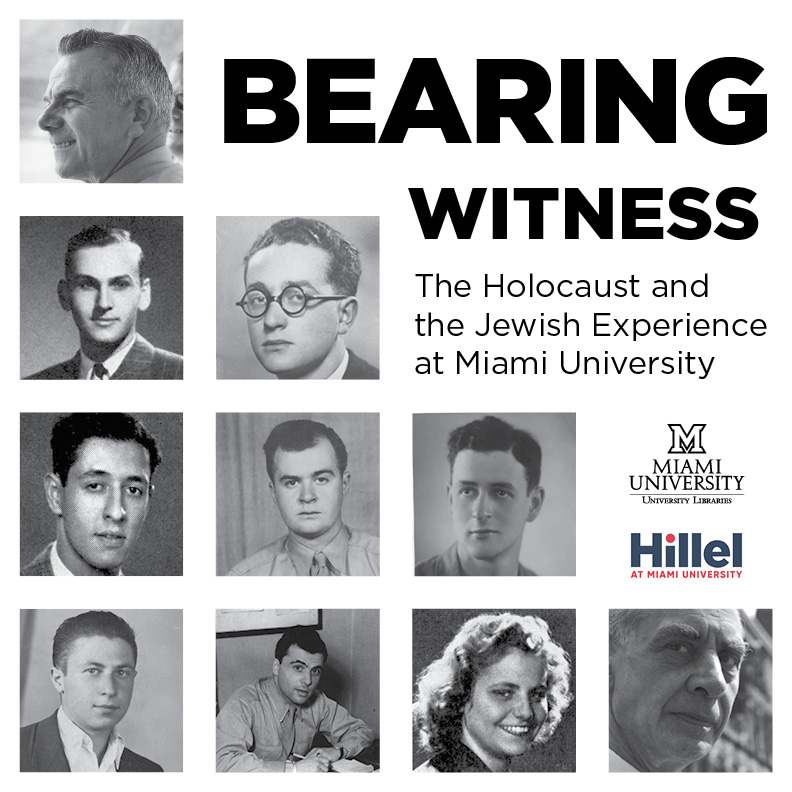 Bearing Witness: The Holocaust and Jewish Experience at Miami University